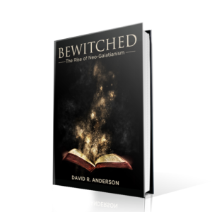 Bewitched: The Rise of Neo Galatianism, Dave Anderson