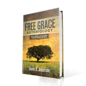 Free Grace Soteriology, Dave Anderson