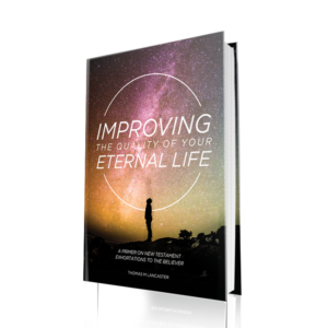 Improving the Quality of Your Eternal Life, Tom Lancaster