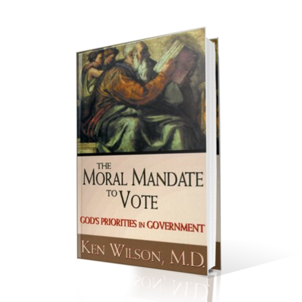 The Moral Mandate to Vote, Ken Wilson