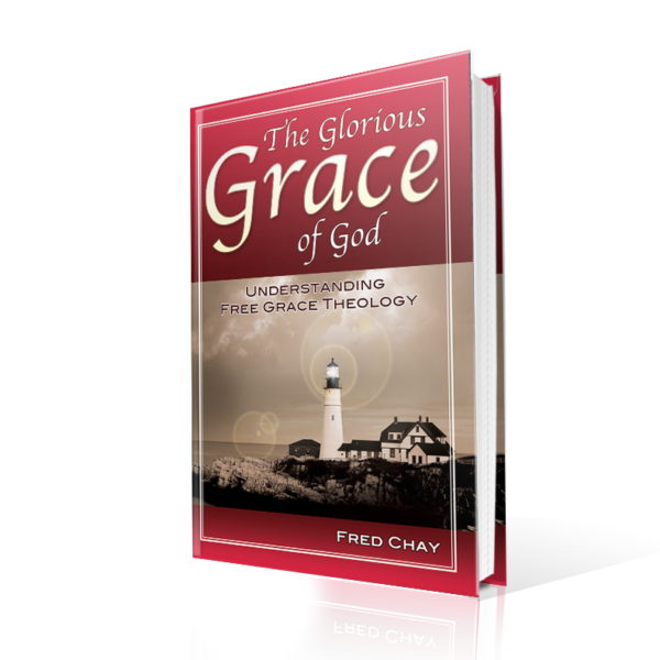 The Glorious Grace of God, Fred Chay