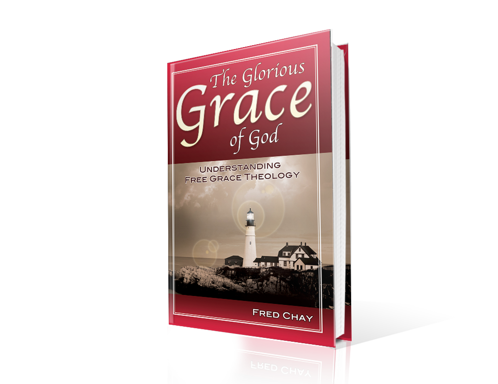 The Glorious Grace of God – Understanding Free Grace Theology