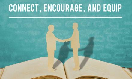 Connect, Encourage, Equip