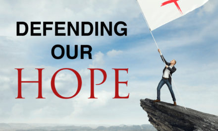 Defending Our Hope